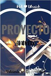 descargar epub Proyecto Andrew: Volviendo a creer en el amor – Autor Mel Ulrrich