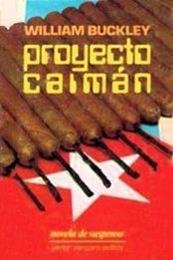 descargar epub Proyecto Caimán – Autor William F. Buckley Jr.