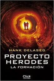 descargar epub Proyecto Herodes. La formación – Autor Hank Delased gratis