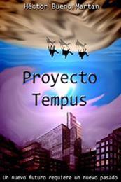 descargar epub Proyecto Tempus – Autor Héctor Bueno Martín gratis