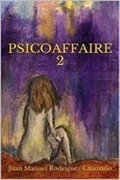 descargar epub Psicoaffaire2: Después del amor y la muerte – Autor Juan Manuel Rodríguez Caamaño gratis