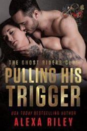 descargar epub Pulling his trigger – Autor Alexa Riley gratis