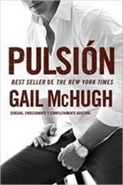 descargar epub Pulsión – Autor Gail McHugh