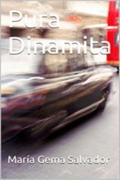 descargar epub Pura dinamita – Autor María Gema Salvador gratis