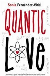 descargar epub Quantic love – Autor Sonia Fernández-Vidal