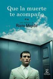 descargar epub Que la muerte te acompañe – Autor Risto Mejide gratis