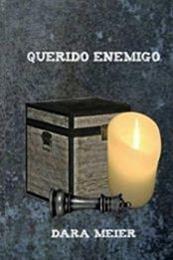 descargar epub Querido enemigo – Autor Dara Meier gratis