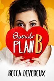 descargar epub Querido plan B – Autor Becca Devereux gratis