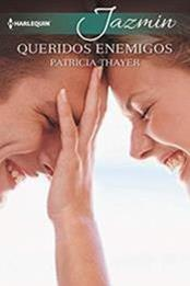 descargar epub Queridos enemigos – Autor Patricia Thayer gratis
