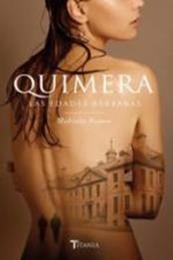 descargar epub Quimera. Las edades bárbaras – Autor Malenka Ramos gratis