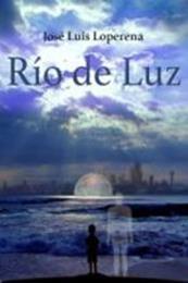 descargar epub Río de luz – Autor José Luis Loperena