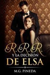 descargar epub R. R. R y la decisión de Elsa – Autor María González Pineda gratis