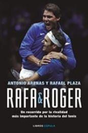 descargar epub Rafa & Roger: Un recorrido por la rivalidad más importante de la historia del tenis – Autor Antonio Arenas ;Rafael Plaza