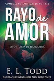descargar epub Rayo de amor – Autor E. L. Todd