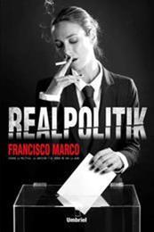 descargar epub Realpolitik – Autor Francisco Marco gratis