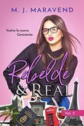 descargar epub Rebelde & Real: Vol. 2 – Autor M. J. Maravend