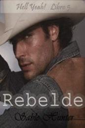 descargar epub Rebelde – Autor Sable Hunter