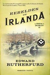 descargar epub Rebeldes de Irlanda – Autor Edward Rutherfurd gratis