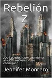 descargar epub Rebelión Z – Autor Jennifer Montero