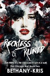 descargar epub Reckless and Ruined – Autor Bethany – Kris