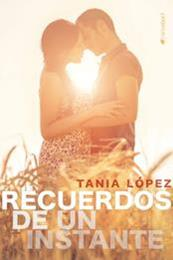 descargar epub Recuerdos de un instante – Autor Tania López