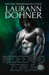 descargar epub Redeeming Zorus – Autor Laurann Dohner