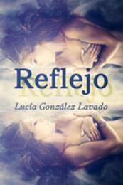 descargar epub Reflejo – Autor Lucía González Lavado