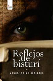 descargar epub Reflejos de bisturí – Autor Manuel Salas Guerrero
