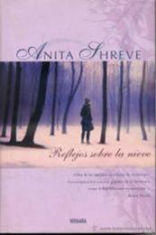 descargar epub Reflejos sobre la nieve – Autor Anita Shreve gratis
