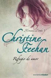descargar epub Refugio de Amor – Autor Christine Feehan