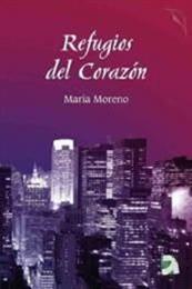 descargar epub Refugios del corazón – Autor María Moreno