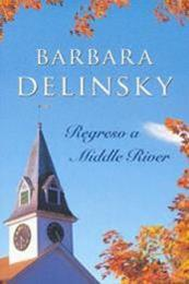 descargar epub Regreso a Middle River – Autor Barbara Delinsky gratis