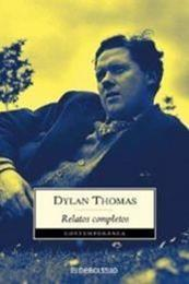 descargar epub Relatos completos – Autor Dylan Thomas