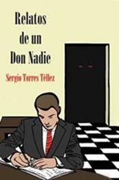 descargar epub Relatos de un don nadie – Autor Sergio Torres Tellez