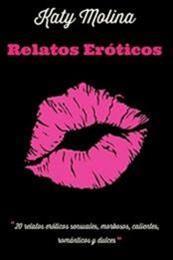 descargar epub Relatos eróticos – Autor Katy Molina gratis