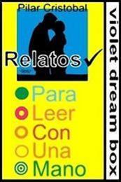 descargar epub Relatos para leer con una mano – Autor Pilar Cristóbal