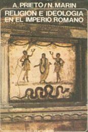 descargar epub Religión e ideología en el imperio romano – Autor A.Prieto y N. Marin