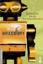 descargar epub Remedio para melancólicos – Autor Ray Bradbury
