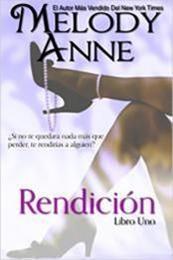 descargar epub Rendición – Autor Melody Anne gratis