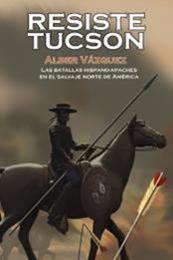 descargar epub Resiste Tucson – Autor Alber Vazquez gratis