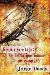 descargar epub Resurrectum – Autor Jorge Dumas