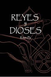 descargar epub Reyes y dioses – Autor Ruben Pla Cabeza