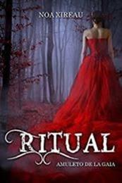 descargar epub Ritual: Amuleto de Gaia – Autor Noa Xireau gratis