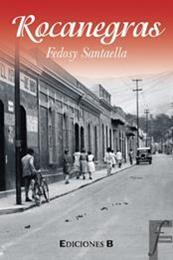 descargar epub Rocanegras – Autor Fedosy Santaella gratis