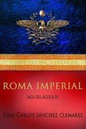 descargar epub Roma Imperial – Autor Juan Carlos Sánchez Clemares