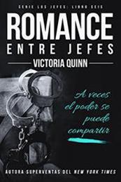 descargar epub Romance entre jefes – Autor Victoria Quinn gratis
