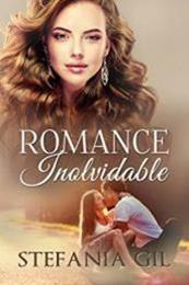 descargar epub Romance inolvidable – Autor Stefania Gil gratis