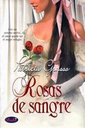 descargar epub Rosas de sangre – Autor Patricia Grasso gratis
