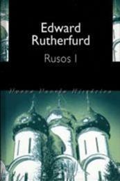 descargar epub Rusos I – Autor Edward Rutherfurd gratis