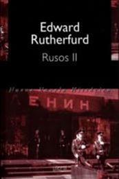 descargar epub Rusos II – Autor Edward Rutherfurd gratis